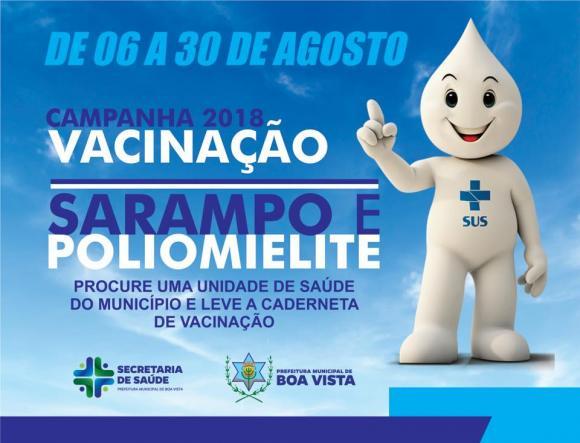 Prefeitura de Boa Vista promove programação especial no Dia D de vacinação contra sarampo e poli