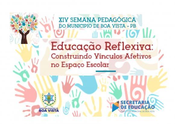 Rede municipal promove Semana Pedagógica em Boa Vista e reflete sobre vínculos afetivos