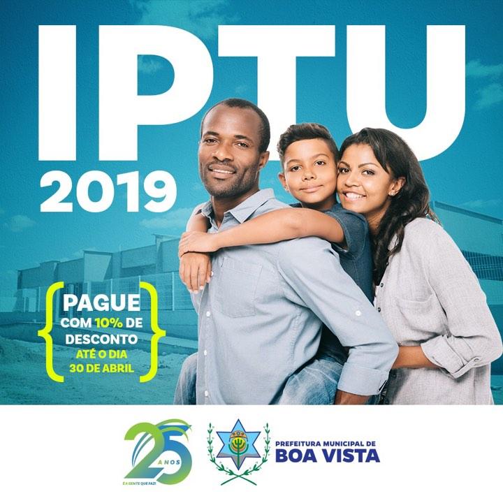 Prefeitura de Boa Vista concede desconto para pagamento do IPTU