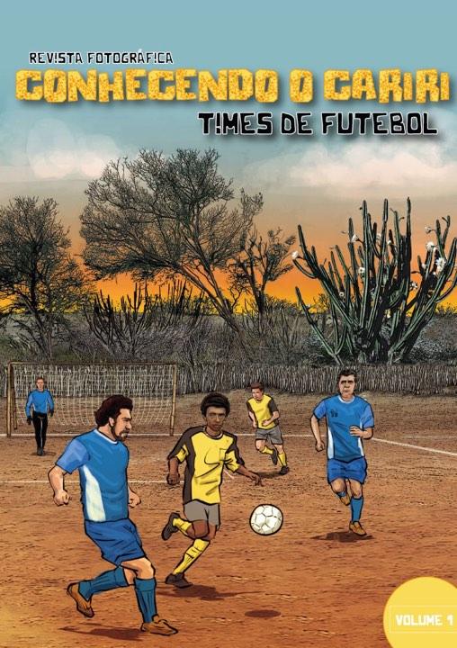 Revista sobre futebol do cariri será lançada neste domingo em Boa Vista