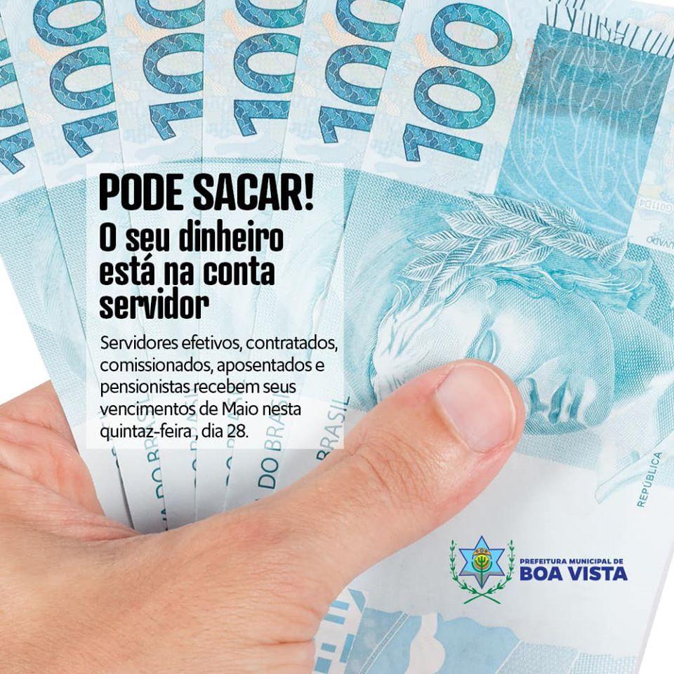 Pagamento dos salários dos servidores da prefeitura de Boa Vista referentes ao mês de maio já está na conta