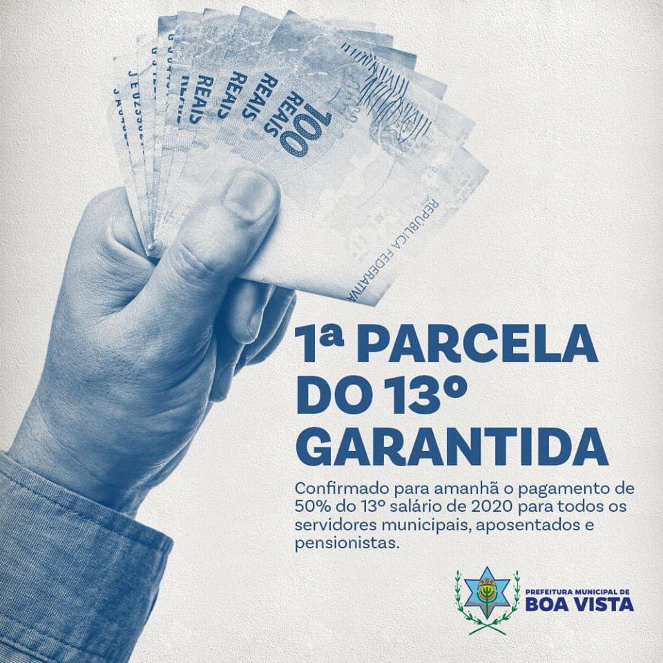 Prefeitura de Boa Vista realiza pagamento da primeira parcela do 13° salário